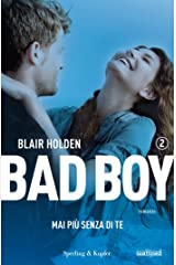 Bad boy 2. Mai più senza di te (Italian Edition) Versión Kindle