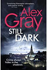 Still Dark: Book 14 in the Sunday Times bestselling detective series (DSI William Lorimer) Kindle Edition