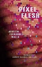 Pixel Flesh
