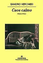 Caos calmo (Panorama de narrativas nº 690) (Spanish Edition)
