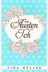 Miss Austen und ich Kindle Ausgabe