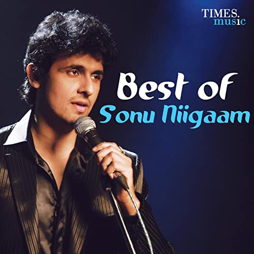 best of sonu nigam album songs free download