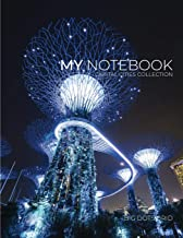 My NOTEBOOK: Block Notes Capital City Cover - SINGAPORE - 101 Pages Dotted Diary Journal Large size (8.5 x 11 inches) (1)