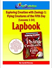 Apologia Exploring Creation with Zoology 1 - Flying Creatures of the 5th Day - Lessons 1-14 Lapbook Package: Plus FREE Printable Ebook
