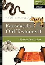 Exploring the Old Testament: A Guide to the Prophets (Exploring the Bible)