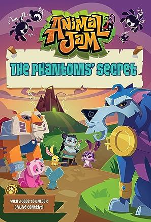 The Phantoms' Secret #2 (Animal Jam): Christa Roberts: 9780451534484