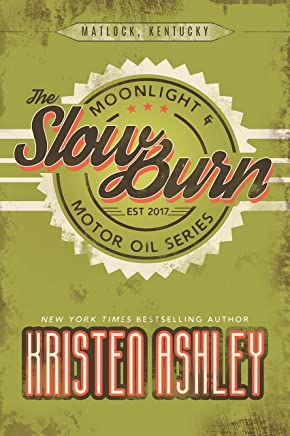 The Slow Burn (Moonlight and Motor Oil Series Book 2) (English Edition)