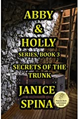Abby and Holly Series, Book 3: Secrets of the Trunk (Abby & Holly) Kindle Edition