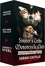 The Sinner's Tribe Motorcycle Club, Books 1-3: Rough Justice, Beyond the Cut, and Sinner's Steel