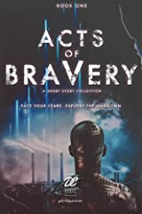 Debut Collective Anthologies (Acts of Bravery Book 1) Kindle Edition