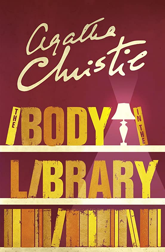 殺すジョットディボンドンメディカルThe Body in the Library (Miss Marple) (Miss Marple Series Book 3) (English Edition)
