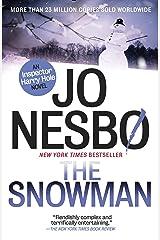 The Snowman: A Harry Hole Novel (7) Kindle Edition