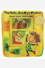 The Hello, Goodbye Window Hardcover