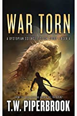 War Torn: A Dystopian Science Fiction Story (The Sandstorm Series Book 4) Kindle Edition