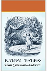 Fairy Tales of Hans Christian Andersen Kindle Edition