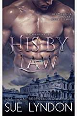 His by Law (Dark Embrace Book 1) Kindle Edition
