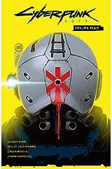 Cyberpunk 2077 Volume 1: Trauma Team Kindle Edition