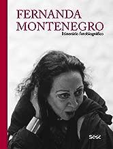 Fernanda Montenegro: itinerário fotobiográfico