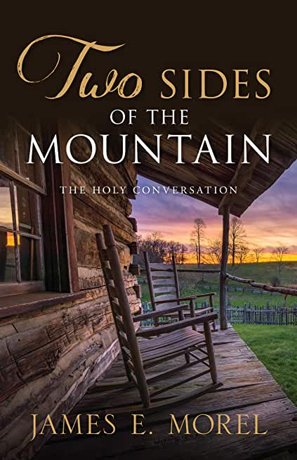 Two Sides of the Mountain: The Holy Conversation (Destiny Seekers Book 2) (English Edition)