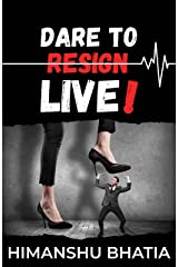 Dare To Live! Kindle Edition