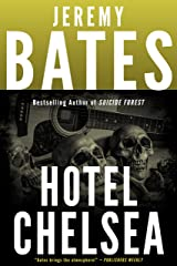 Hotel Chelsea: A compulsively readable suspense thriller by the new king of horror Kindle Edition