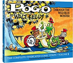 Complete Pogo: Through the Wild Blue Wonder: v. 1 (Pogo: The Complete Syndicated Comic Strips)