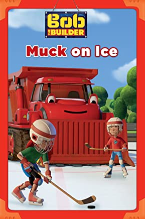 Muck on Ice (Bob the Builder) (Passport to Reading Level 1)