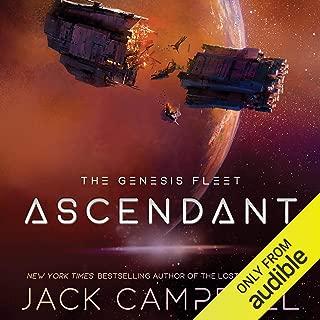 Ascendant: The Genesis Fleet, Book 2