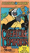 A Plan for Our Planet: Alex and the Creature Comfort Crew