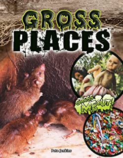 Gross Places (Gross Me Out!)
