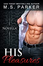 His Pleasures (The Pleasures Series Book 1)