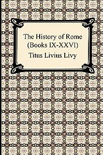 The History of Rome (Books IX-XXVI)