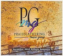 Praise Gathering Music Group Choral Plan - November 2010 Anthem Releases