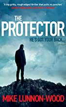 The Protector: A gripping, action-packed spy thriller