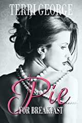 Pie for Breakfast Kindle Edition