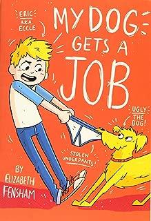 My Dog Gets a Job (My Dog Ugly)