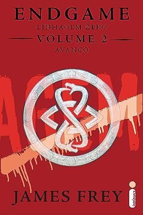 Endgame: Linhagem Zero - Volume 2 - Avanço (Portuguese Edition)