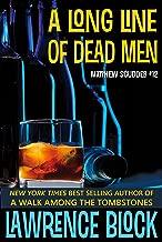 A Long Line of Dead Men (Matthew Scudder Mysteries Book 12)