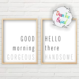 Good Morning Gorgeous Hello There Handsome Wall Decor (11x14 inch Unframed Prints, Good Morning Gorgeous Sign Wall Art Set, Typography Art, Minimalist Wall Art, Hello There Handsome Sign Set)