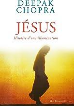 Jésus : Histoire d'une illumination