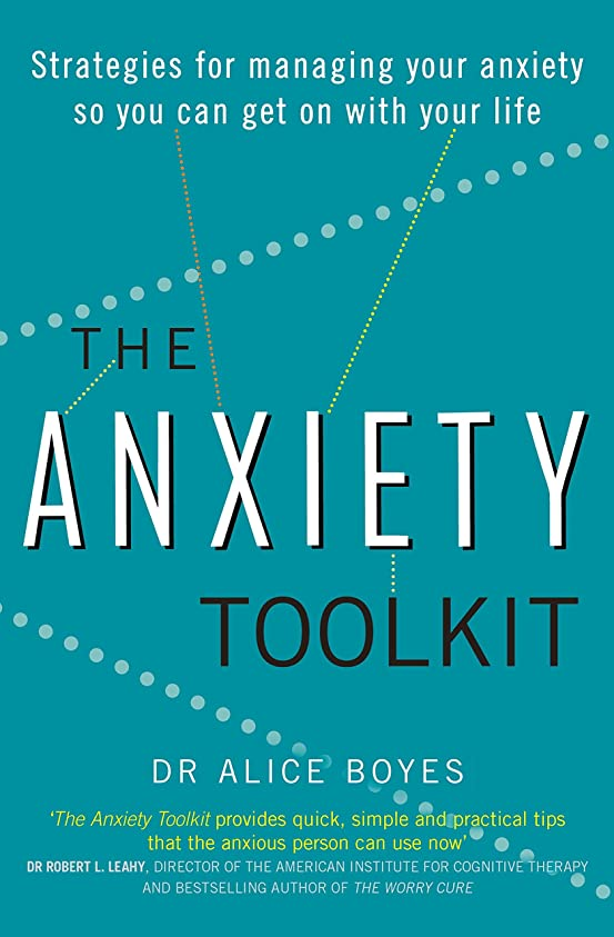 ピジン滑る男性The Anxiety Toolkit: Strategies for managing your anxiety so you can get on with your life (English Edition)
