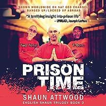 Prison Time: Locked Up In Arizona (English Shaun Trilogy, Book 3)