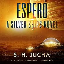 Espero: A Silver Ships Novel