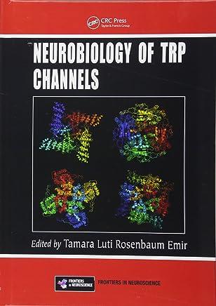 Neurobiology of TRP Channels (Frontiers in Neuroscience)