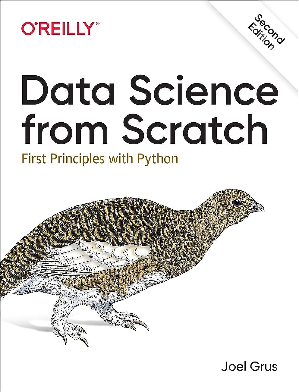 霊失う緯度Data Science from Scratch: First Principles with Python (English Edition)