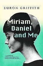 Miriam, Daniel and Me