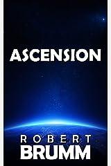 Ascension: A Science Fiction Novella Kindle Edition