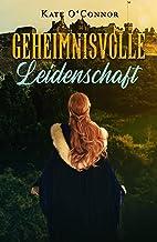 Geheimnisvolle Leidenschaft (German Edition)
