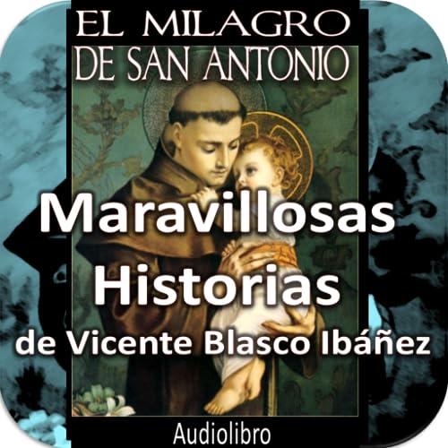 Maravillosas Historias de Vicente Blasco Ibáñez