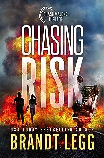 Chasing Risk (Chase Malone Thriller)
